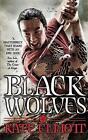 The Black Wolves by Kate Elliott (Paperback, 2015)