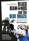 Black Diamonds & the Blue Brazil: A Chronicle of Coal, Cowdenbeath and Football by Ron Ferguson (Paperback, 2014)