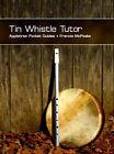 Tin Whistle Tutor by Francis McPeake (Paperback, 2008)