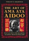 The Art of Ama Ata Aidoo: Polylectics and Reading Against Neocolonialism by Vincent O. Odamtten (Hardback, 1994)
