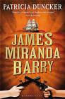 James Miranda Barry: Reissued by Patricia Duncker (Paperback, 2011)