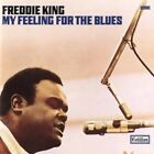 My Feeling for The Blues 0081227970208 by Freddie King CD