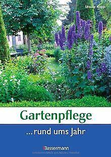 Gartenpflege rund ums Jahr von Ursula Kopp   Buch   Zustand sehr gut