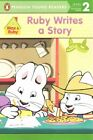 Ruby Writes a Story by Rosemary Wells (Paperback / softback, 2015)