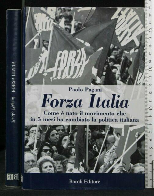 FORZA ITALIA. Paolo Pagani. Boroli.