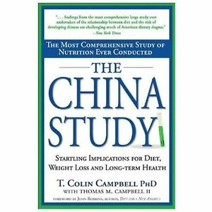THE-CHINA-STUDY-by-Thomas-Colin-Campbell-a-paperback-book-FREE-USA-SHIPPING-diet
