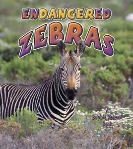 NEW-Endangered-Zebras-Earth-9780778718642-by-MacAulay-Kelley-Kalman-Bobbie