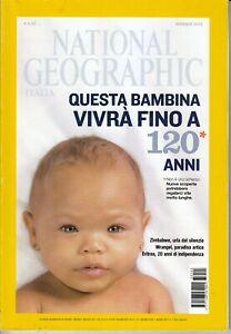 NATIONAL GEOGRAPHIC ITALIA - QUESTA BAMBINA VIVRA' FINO A 120 ANNI - Maggio 2013