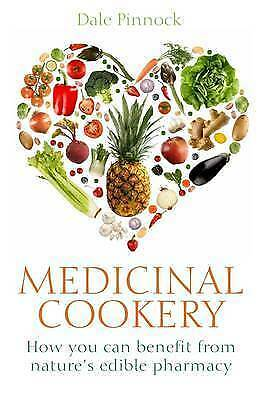 1 of 1 - Medicinal Cookery : How You Can Benefit From Nature's Edible Pharmacy