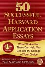 50 Successful Harvard Application Essays by Griffin Publishing (Paperback, 2014)