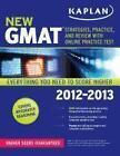 Kaplan New GMAT: Strategies, Practice, and Review [With Access Code] von Kaplan (2012, Taschenbuch)