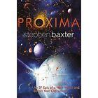 Proxima by Stephen Baxter (Paperback, 2014)