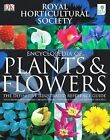 RHS Encyclopedia of Plants and Flowers by Christopher Brickell (Hardback, 2006)