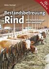Bestandsbetreuung Rind von Walter Peinhopf (2015, Kunststoffeinband)