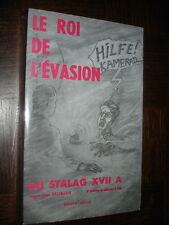 LE ROI DE L'EVASION DU STALAG XVII A - Sergent C. Kaczmarek (envoi) 1973 - b