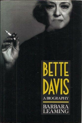 Bette Davis: A Biography,Barbara Leaming- 9780297810889