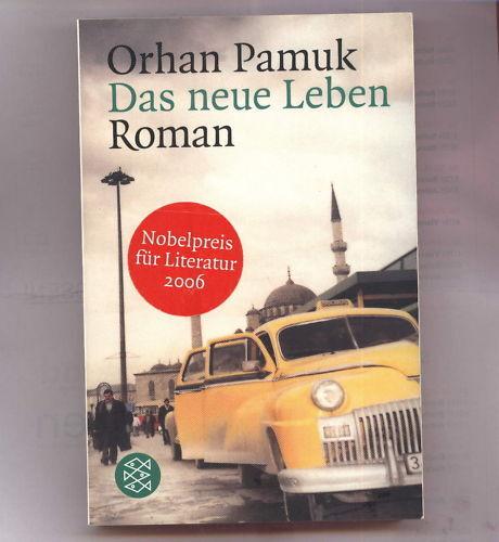 1 von 1 - Orhan Pamuk - Das neue Leben, Tb,  Nobelpreis