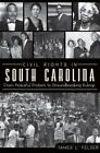 Civil Rights in South Carolina: From Peaceful Protests to Groundbreaking Rulings by James L Felder (Paperback / softback, 2012)