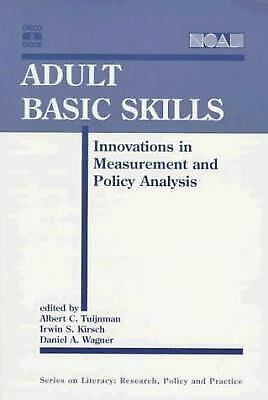 Adult Basic Skills : Innovations in Measurement and Policy Analysis Paperback