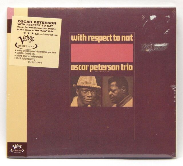 Oscar Peterson Trio: With Respect to Nat [Remaster] ~ NEW CD (Jul-1998, Verve)