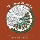Woodland Mandalas by Rebecca Roelant-Wauson (Paperback / softback, 2016)