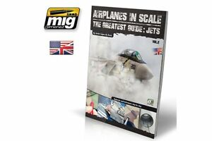 AMMO-OF-MIG-Euro-0010-Airplanes-In-Scale-The-Greatest-Guide-Jets