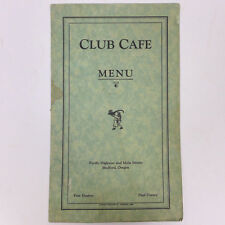 Vintage Green Club Cafe Menu Pacific Highway and Main Streets Medford, Oregon