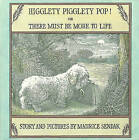 Higglety Pigglety Pop!: or There Must Be More to Life by Maurice Sendak (Paperback, 2015)