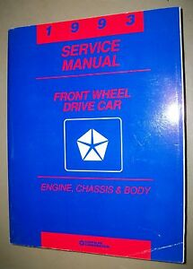 Chrysler-Corp-Front-Wheel-Drive-Service-Manual-1993-Engine-Chassis-amp-Body