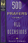 500 Prayers for All Occasions by David Clowes (Paperback, 2003)
