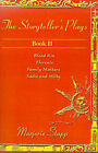 The Storyteller's Plays, Book II: Blood Kin/Florence/Family Matters/Sadie and Milty by Marjorie Stapp (Paperback / softback, 2001)