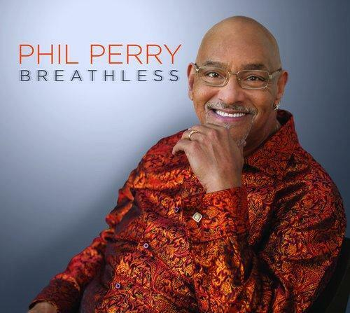 Phil Perry - Breathless (NEW CD)