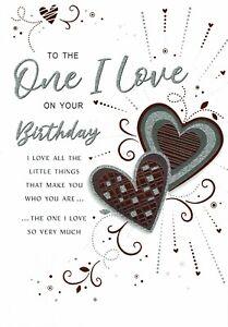 ONE I LOVE Quality BIRTHDAY CARD LOVELY VERSES Partner Fiance Husband Boyfriend