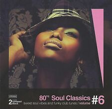 80's Soul Classics vol. 6  - 2-cd   ( Marcus Miller, Larry Graham,Woods Empire )