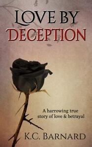 Love-by-Deception-A-Harrowing-True-Story-of-Love-and-Betrayal-ISBN-14954254