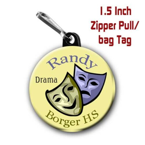 2 Personalized 1.5 Inch School Drama Zipper Pull//Bag Tags with Name and School