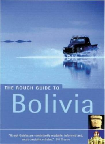 1 of 1 - The Rough Guide to Bolivia (Rough Guide Travel Guides),James Read