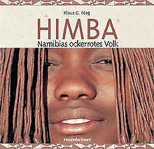 Himba. Namibias ockerrotes Volk von Klaus G. Förg | Buch | Zustand gut