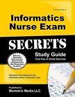 Informatics Nurse Exam Secrets: Informatics Test Review for the Informatics Nurse Certification Exam by Mometrix Media LLC (Paperback / softback, 2015)