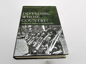 Defending-Whose-Country-Indigenous-Soldiers-in-the-Pacific-War-Noah-Riseman