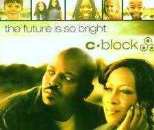 C-Block Future is so bright [Maxi-CD]