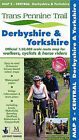 Derbyshire and Yorkshire: Map 2: Central by Trans Pennine Trail Project (Sheet map, folded, 2007)