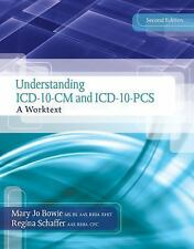 Understanding ICD-10-CM and ICD-10-PCS: A Worktext (with Cengage EncoderPro.com