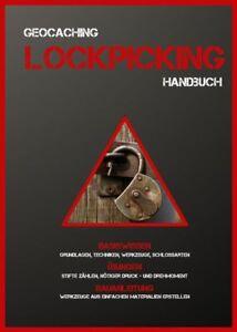 Lockpicking-Handbuch-Anleitung-Anfaenger-Geocaching-Schloesser-knacken-oeffnen