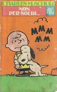 charles m.schulz non per soldi novembre 1981 rizzoli 2° edizione
