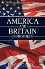 America and Britain in Prophecy 9781440147890 Paperback P H