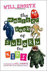 Will Shortz Presents the Monster Book of Sudoku for Kids by Will Shortz (Paperback, 2007)