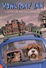 Howliday Inn by James Howe (Hardback, 2006)