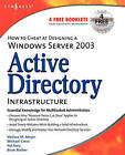 How to Cheat at Designing a Windows Server 2003 Active Directory Infrastructure by B. Barber, Melissa Meyer, Melissa Craft, Hal Kurz, Michael Cross (Paperback, 2006)