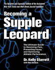 Becoming A Supple Leopard: The Ultimate Guide to Resolving Pain, Preventing Injury, and Optimizing Athletic Performance by Kelly Starrett, Glen Cordoza (Hardback, 2015)